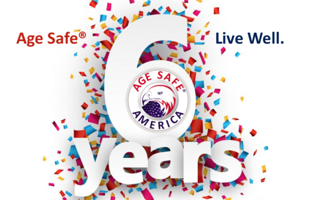 Age Safe® America Celebrates 6-Years of Serving Seniors and the Aging in Place Industry